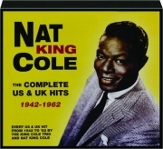 NAT KING COLE: The Complete US & UK Hits 1942-1962