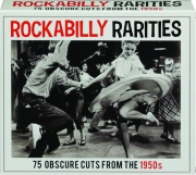ROCKABILLY RARITIES: 75 Obscure Cuts from the 1950s