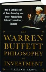 THE WARREN BUFFETT PHILOSOPHY OF INVESTMENT
