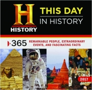 2017 THIS DAY IN HISTORY CALENDAR