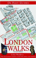 LONDON WALKS, SECOND EDITION: On Foot Guides