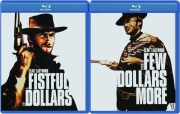 A FISTFUL OF DOLLARS / FOR A FEW DOLLARS MORE