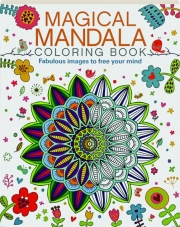 MAGICAL MANDALA COLORING BOOK