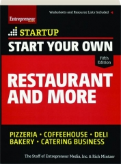 START YOUR OWN RESTAURANT AND MORE, FIFTH EDITION