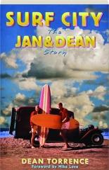 SURF CITY: The Jan & Dean Story
