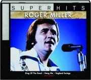 ROGER MILLER: Super Hits