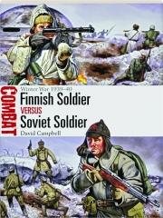FINNISH SOLDIER VERSUS SOVIET SOLDIER: Combat 21