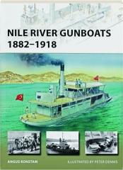 NILE RIVER GUNBOATS 1882-1918: New Vanguard 239