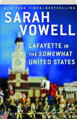 LAFAYETTE IN THE SOMEWHAT UNITED STATES
