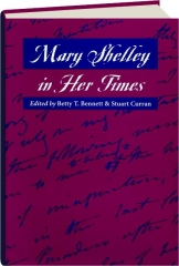 MARY SHELLEY IN HER TIMES