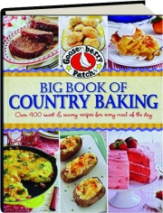 GOOSEBERRY PATCH BIG BOOK OF COUNTRY BAKING