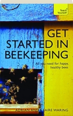 TEACH YOURSELF GET STARTED IN BEEKEEPING