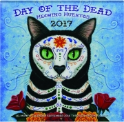 2017 DAY OF THE DEAD MEOWING MUERTOS 16-MONTH CALENDAR