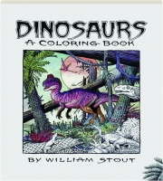 DINOSAURS: A Coloring Book