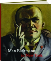 MAX BECKMANN IN NEW YORK