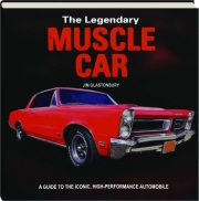 THE LEGENDARY MUSCLE CAR