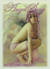 ANGEL SONG, VOLUME ONE: A Glorious Collection of Heavenly Bodies