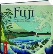 VISIONS OF FUJI: Artists from the Floating World