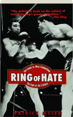 RING OF HATE: Joe Louis vs. Max Schmeling--The Fight of the Century