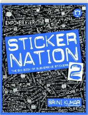 STICKER NATION 2: The Big Book of Subversive Stickers
