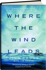 WHERE THE WIND LEADS: A Memoir