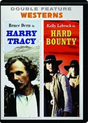 HARRY TRACY / HARD BOUNTY: Double Feature Westerns