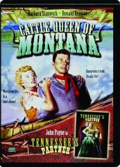 CATTLE QUEEN OF MONTANA / TENNESSEE'S PARTNER