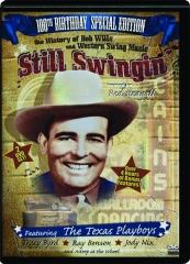 STILL SWINGIN': 100th Birthday Special Edition