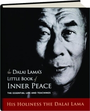 THE DALAI LAMA'S LITTLE BOOK OF INNER PEACE