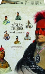 HISTORY OF INDIAN TRIBES OF NORTH AMERICA