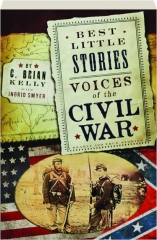 BEST LITTLE STORIES: Voices of the Civil War