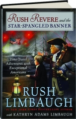 RUSH REVERE AND THE STAR-SPANGLED BANNER