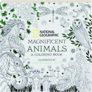 MAGNIFICENT ANIMALS: A Coloring Book
