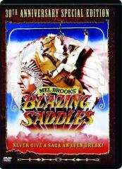 BLAZING SADDLES: 30th Anniversary Special Edition