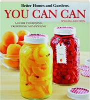 <I>BETTER HOMES AND GARDENS</I> YOU CAN CAN