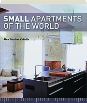 SMALL APARTMENTS OF THE WORLD