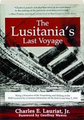 THE LUSITANIA'S LAST VOYAGE