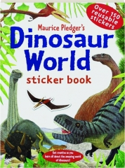 MAURICE PLEDGER'S DINOSAUR WORLD STICKER BOOK