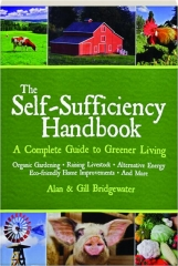 THE SELF-SUFFICIENCY HANDBOOK: A Complete Guide to Greener Living