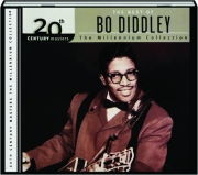 THE BEST OF BO DIDDLEY: The Millennium Collection