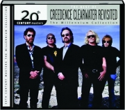 THE BEST OF CREEDENCE CLEARWATER REVISITED: The Millennium Collection
