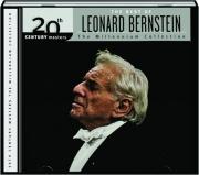 THE BEST OF LEONARD BERNSTEIN: The Millennium Collection