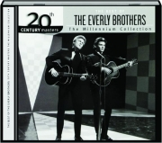 THE BEST OF THE EVERLY BROTHERS: The Millennium Collection