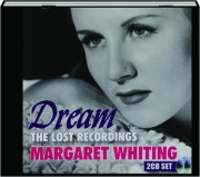 MARGARET WHITING: Dream--The Lost Recordings