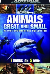 ANIMALS GREAT AND SMALL: Nature Documentary Collection