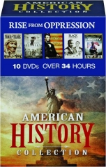 RISE FROM OPPRESSION: American History Collection
