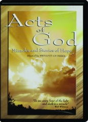 ACTS OF GOD: Miracles and Stories of Hope