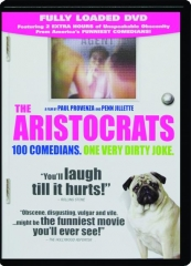 THE ARISTOCRATS: 100 Comedians, One Very Dirty Joke