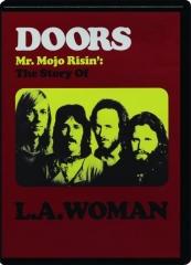 DOORS--MR. MOJO RISIN': The Story of L.A. Woman