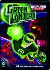 GREEN LANTERN--RISE OF THE RED LANTERNS: Season One, Part One